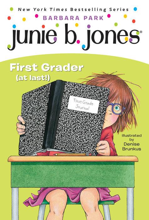 Cover of Junie B. Jones #18: First Grader (at last!)
