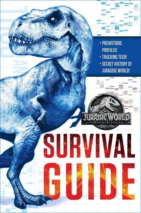 Cover of Jurassic World: Fallen Kingdom Dinosaur Survival Guide (Jurassic World:  Fallen Kingdom)