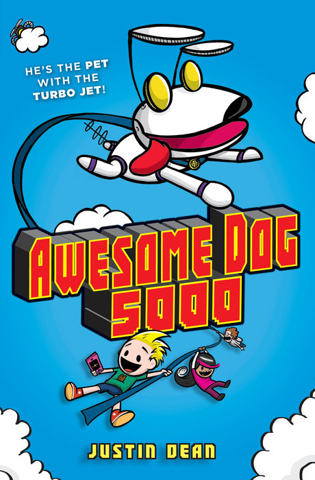 Cover of Awesome Dog 5000 (Book 1)