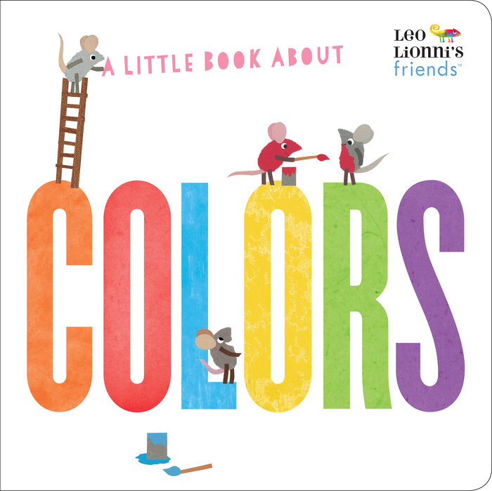 Cover of A Little Book About Colors (Leo Lionni\'s Friends)