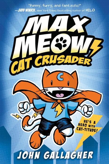 Cover of Max Meow: Cat Crusader Book 1