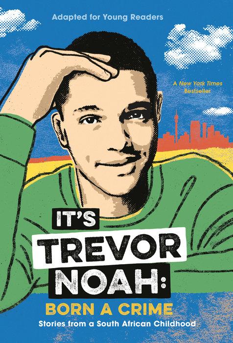 Cover of It\'s Trevor Noah: Born a Crime